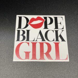 Dope Black Girl
